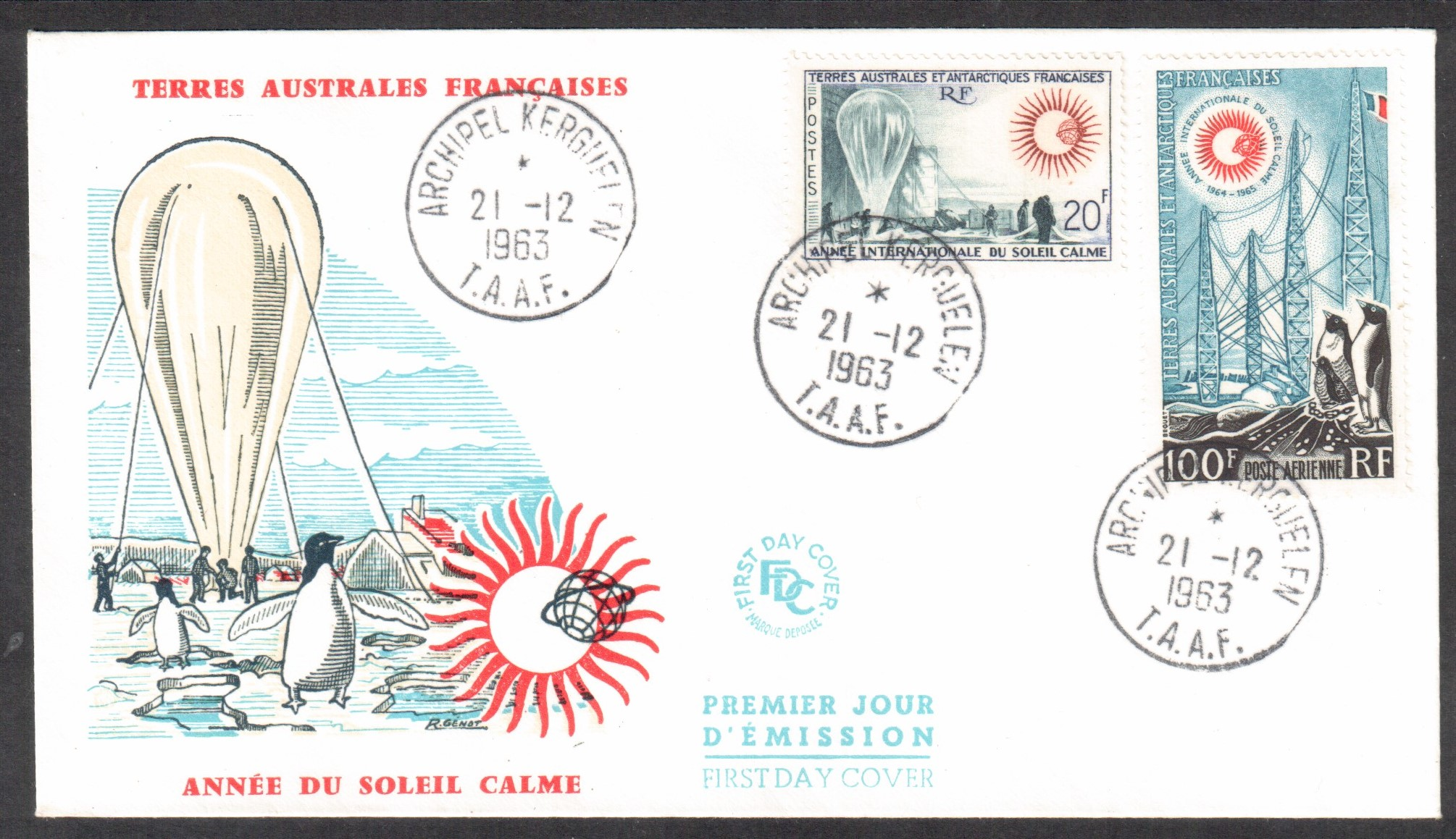 FSAT / TAAF French Antarctica #24 & #C6 Int'l Quiet Sun Year FDC
