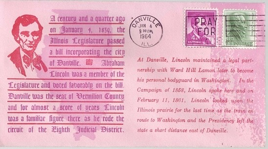 1839 - 1964 Jan 4th Lincoln Incorporated the City of Danville