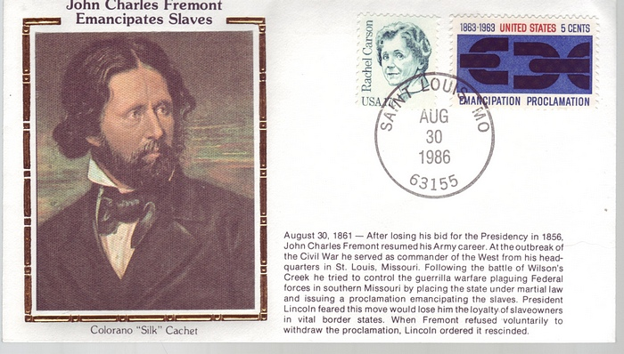 1861 - 1986 Civil War Aug 30 John C Fremont Emancipates Slaves